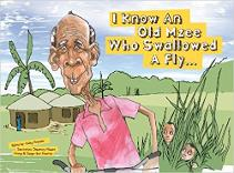 I know of I an Old Mzee Who Swallowed a fly